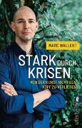 Cover-Bild zu Wallert, Marc: Stark durch Krisen