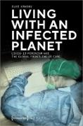 Cover-Bild zu Krasny, Elke: Living with an Infected Planet (eBook)