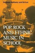 Cover-Bild zu Vulliamy, Graham (Hrsg.): Pop, Rock and Ethnic Music in School
