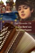 Cover-Bild zu Ott, Paul Alexander: Das Band aus Elefantenhaaren