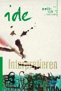 Cover-Bild zu Zelger, Sabine (Hrsg.): Interpretieren (eBook)
