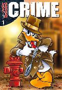 Cover-Bild zu Lustiges Taschenbuch Crime 01 (eBook) von Disney, Walt