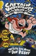 Cover-Bild zu Captain Underpants and the Wrath of the Wicked Wedgie Woman von Pilkey, Dav