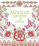 Cover-Bild zu Mexican Patterns to Colour von Reid, Struan