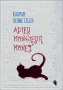 Cover-Bild zu Schnetzler, Kaspar: Adieu Monsieur Monet