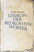Cover-Bild zu Mrozek, Bodo: Lexikon der bedrohten Wörter