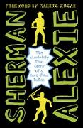Cover-Bild zu The Absolutely True Diary of a Part-Time Indian von Alexie, Sherman