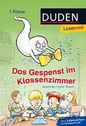 Cover-Bild zu Fischer-Hunold, Alexandra: Duden Leseprofi - Das Gespenst im Klassenzimmer, 1. Klasse