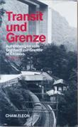 Cover-Bild zu Zanoni, Ivo: Transit und Grenze