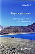 Cover-Bild zu Hösslin, Erika: Bin gut angekommen