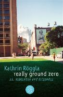 Cover-Bild zu Röggla, Kathrin: really ground zero (eBook)