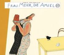 Cover-Bild zu Erlbruch, Wolf: Frau Meier, die Amsel