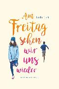 Cover-Bild zu Koch, Karin: Am Freitag sehen wir uns wieder (eBook)