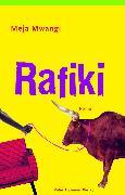 Cover-Bild zu Mwangi, Meja: Rafiki (eBook)