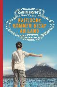 Cover-Bild zu Bruder, Karin: Haifische kommen nicht an Land (eBook)