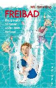 Cover-Bild zu Gmehling, Will: Freibad (eBook)