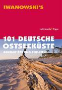 Cover-Bild zu Wegner, Mareike: 101 Deutsche Ostseeküste - Reiseführer von Iwanowski