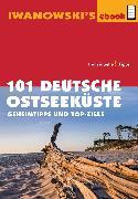 Cover-Bild zu Talaron, Sven: 101 Deutsche Ostseeküste - Reiseführer von Iwanowski (eBook)