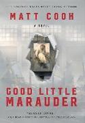 Cover-Bild zu Cook, Matt: Good Little Marauder