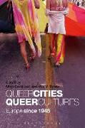 Cover-Bild zu Evans, Jennifer V. (Hrsg.): Queer Cities, Queer Cultures: Europe Since 1945