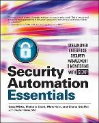 Cover-Bild zu Witte, Greg: Security Automation Essentials: Streamlined Enterprise Security Management & Monitoring with Scap