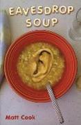 Cover-Bild zu Cook, Matt: Eavesdrop Soup