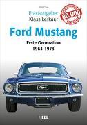 Cover-Bild zu Cook, Matt: Praxisratgeber Klassikerkauf: Ford Mustang