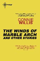Cover-Bild zu The Winds of Marble Arch And Other Stories (eBook) von Willis, Connie