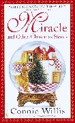 Cover-Bild zu Miracle and Other Christmas Stories (eBook) von Willis, Connie