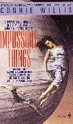Cover-Bild zu Impossible Things (eBook) von Willis, Connie