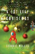 Cover-Bild zu A Lot Like Christmas (eBook) von Willis, Connie
