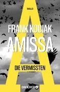 Cover-Bild zu Kodiak, Frank: Amissa. Die Vermissten