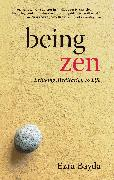 Cover-Bild zu Bayda, Ezra: Being Zen