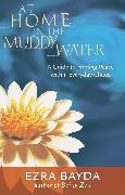 Cover-Bild zu Bayda, Ezra: At Home in the Muddy Water (eBook)