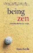 Cover-Bild zu Bayda, Ezra: Being Zen (eBook)