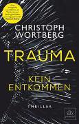 Cover-Bild zu Trauma - Kein Entkommen von Wortberg, Christoph