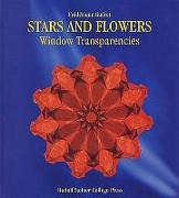 Cover-Bild zu Stars and Flowers: Window Transparencies von Guéret, Frédérique