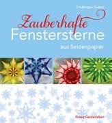 Cover-Bild zu Zauberhafte Fenstersterne aus Seidenpapier von Guéret, Frédérique