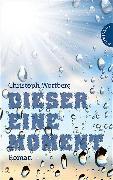 Cover-Bild zu Dieser eine Moment (eBook) von Wortberg, Christoph