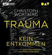 Cover-Bild zu Trauma - Kein Entkommen. Katja Sands erster Fall von Wortberg, Christoph