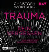 Cover-Bild zu Trauma - Kein Vergessen. Katja Sands zweiter Fall von Wortberg, Christoph