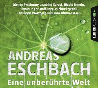 Cover-Bild zu Eine unberührte Welt von Eschbach, Andreas