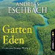 Cover-Bild zu Garten Eden - Kurzgeschichte (Audio Download) von Eschbach, Andreas