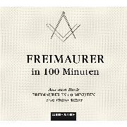 Cover-Bild zu Freimaurer in 100 Minuten (Audio Download) von Militz, Philip