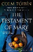 Cover-Bild zu The Testament of Mary (eBook) von Tóibín, Colm