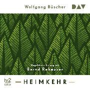 Cover-Bild zu Büscher, Wolfgang: Heimkehr (Audio Download)