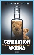 Cover-Bild zu Mockler, Marcus: Generation Wodka (eBook)