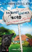 Cover-Bild zu Ein hundsgemeiner Mord von Geissler, Cathrin