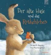 Cover-Bild zu Der alte Hase und das Rotkehlchen von Baguley, Elizabeth