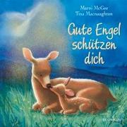 Cover-Bild zu Gute Engel schützen dich von McGee, Marni